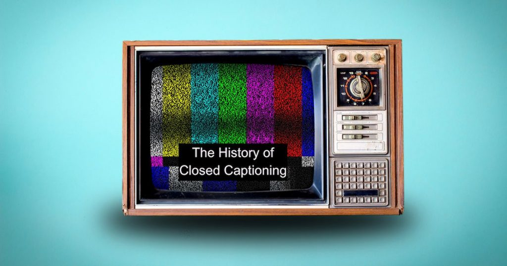 With a blue backdrop, a '70s-style television set has a closed caption insert at the bottom of the screen which reads: The History of Closed Captioning